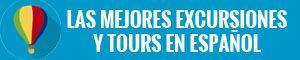 Las mejores excursiones y tours en español