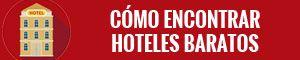 Cómo encontrar hoteles baratos