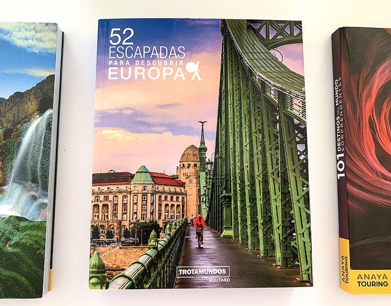 Los mejores libros para preparar viajes y buscar inspiración: 52 escapadas para descubrir Europa